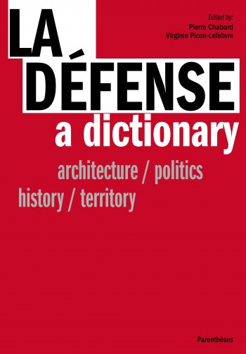 La Défense, a dictionary
